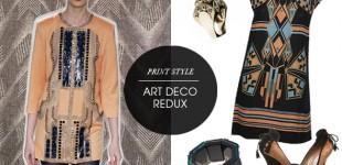 Print Style | Art Deco Redux