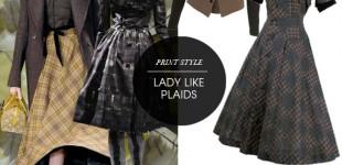 Print Style | Lady Like Plaids